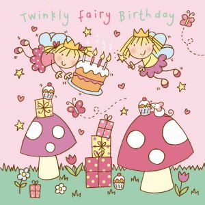 TW738 – Twinkly Fairy Happy Birthday Card For Girl
